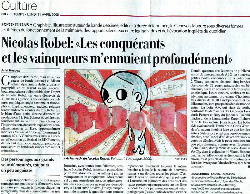 Les conquérants et les vainceurs m'ennuient profondément, Journal Le Temps